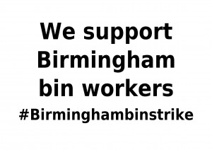 We support the Birmingham bin workers A4 horizontal